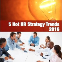 FREE: 5 Hot HR Strategy Trends 2016